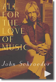 For the Love of Music- John Schroeder